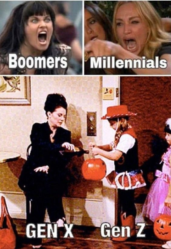 Gen X is basically Z for Boomers and Z is X for Milennials - meme