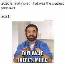 When you think 2020 is over but there's still more in 2021 smh *sigh* - meme