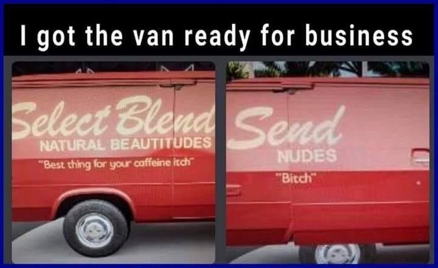 The van is now ready for business - meme