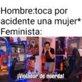Pinches feministas  >:v