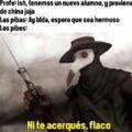 No flaco...