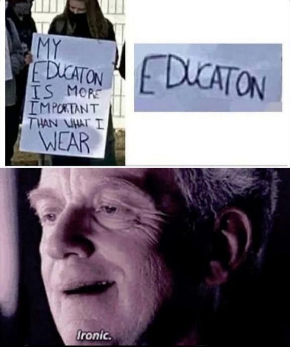 My educaton is very important - meme