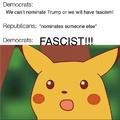 doesn't matter who wins, it's a fascist!