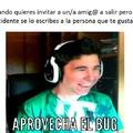 Aprovecha el bug