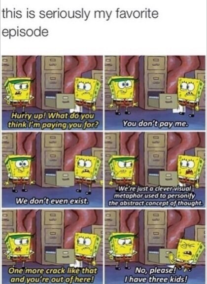 Spongebob was way ahead of its time - meme