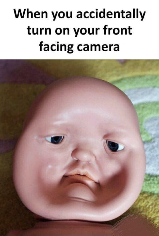 Suddenly faced front facing camera | gagbee.com - meme