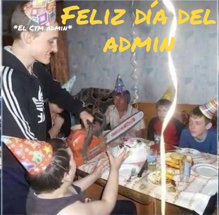 Así es 31 de Julio, Día del Admin en Mémexico - meme