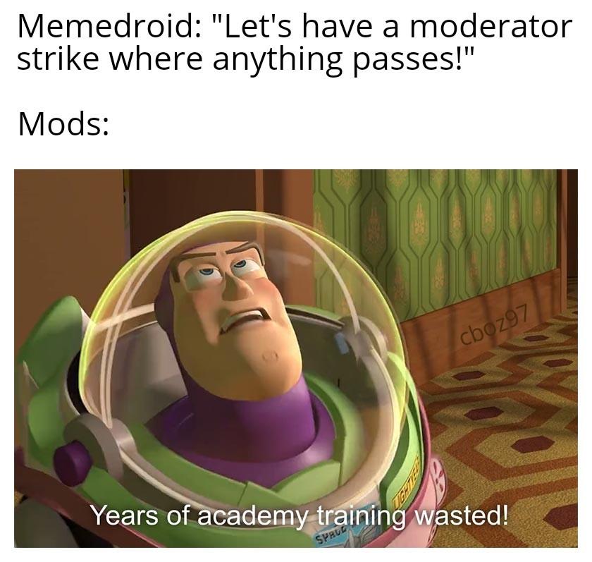 I'm sorry, mods... - meme