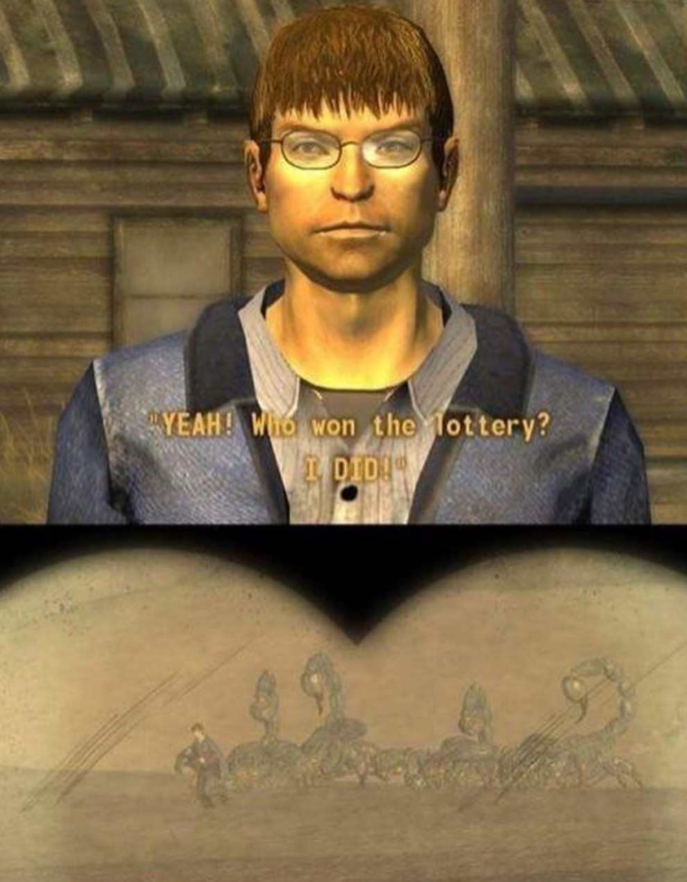 Fallout new Vegas is the best fallout don't even try to change my mind - meme