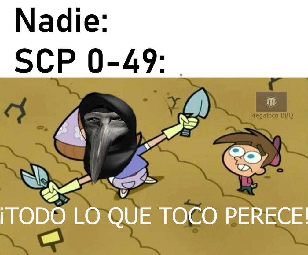 Básicamente si este SCP te toca valiste ñonga - meme
