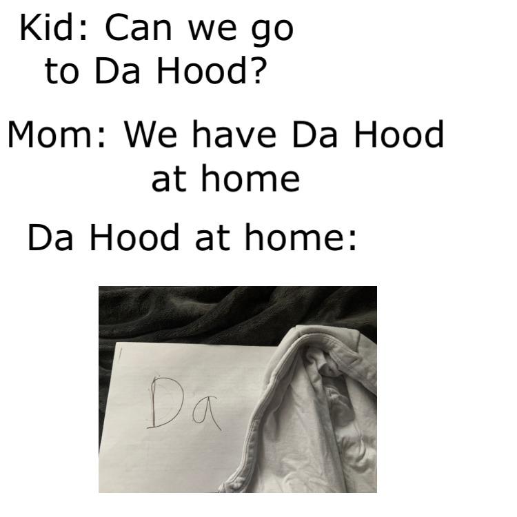 Da Hood ar home - meme