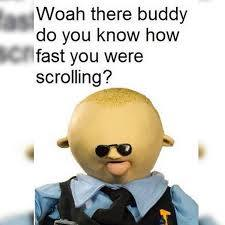 Woah there buddy - meme