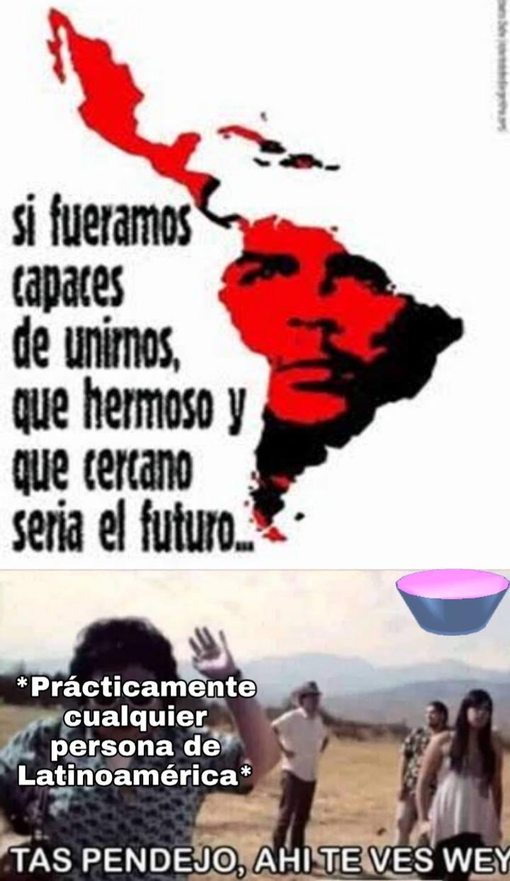 Saquenos de Latinoamérica porfavor - meme