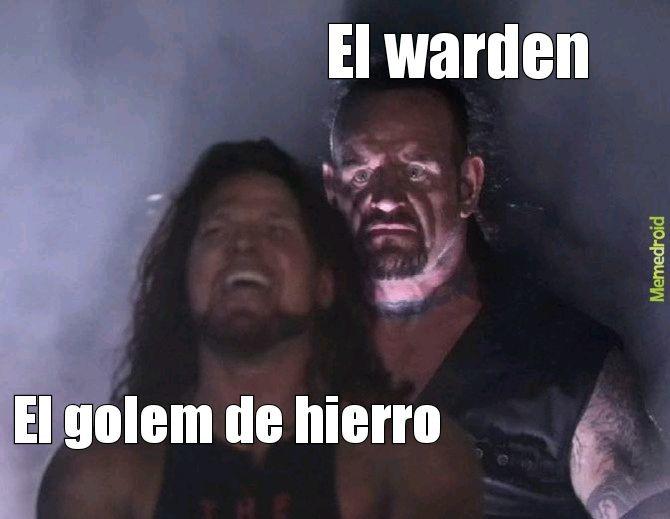 Nimodo golem, te matan de 2 golpes del warden - meme