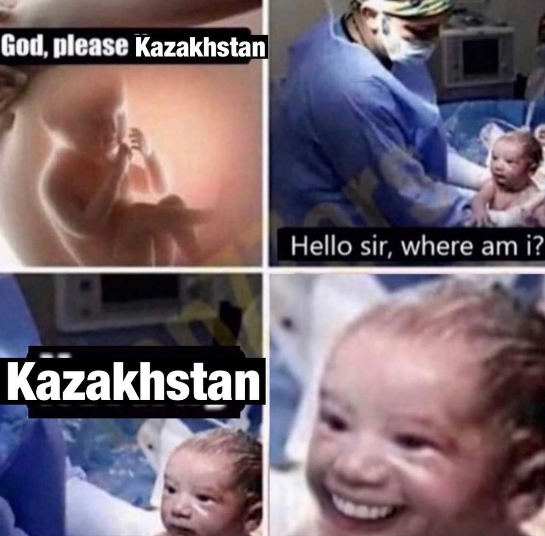 oh glorious nation of Kazakhstan very nice - meme