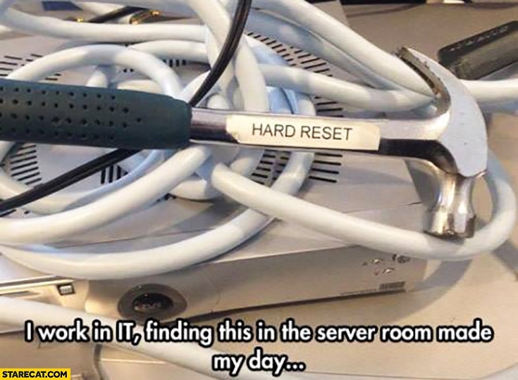 Hard Reset - meme