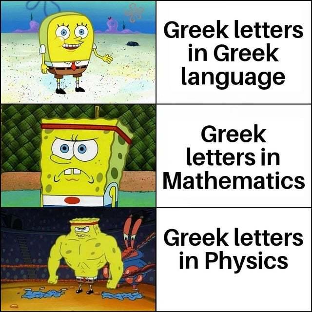 Greek letters in Greek language vs Greek letters in Physics - meme