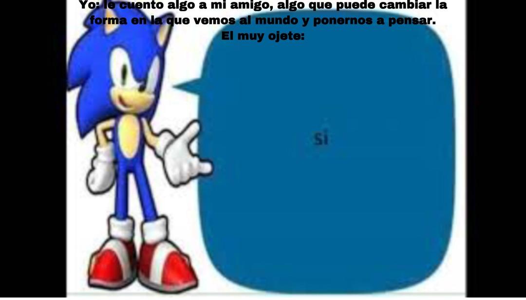 Sonic says: - meme