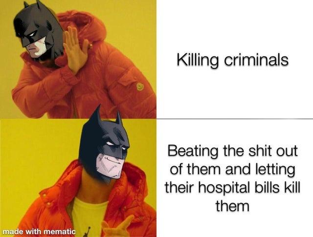 Batman knows it is all about money - meme