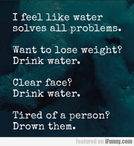 I like water - meme