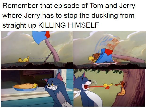 tom and jerry was a little iffy sometimes - meme