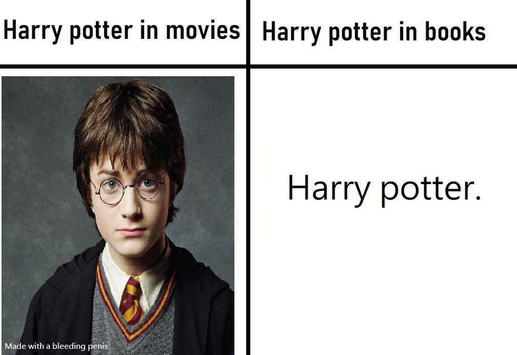 Harry potter en las peliculas  //// Harry potter en los libros - meme