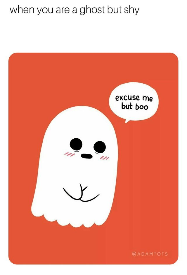 When you are a ghost but shy - meme