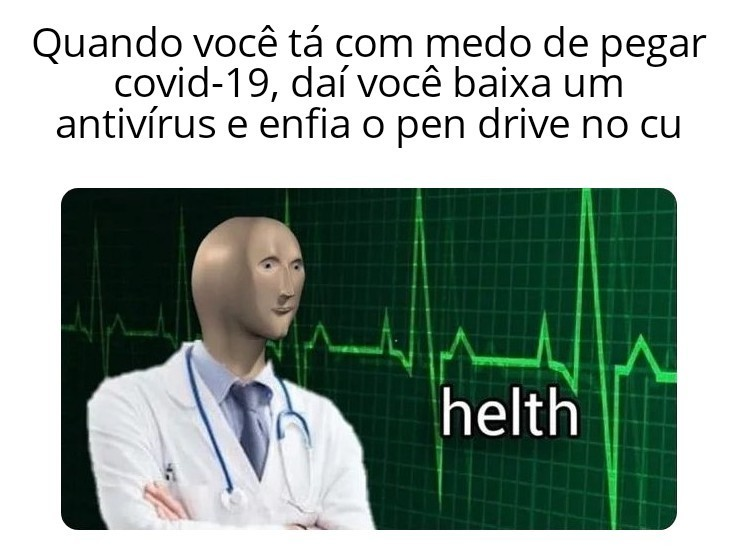 Saúde em primeiro lugar - meme