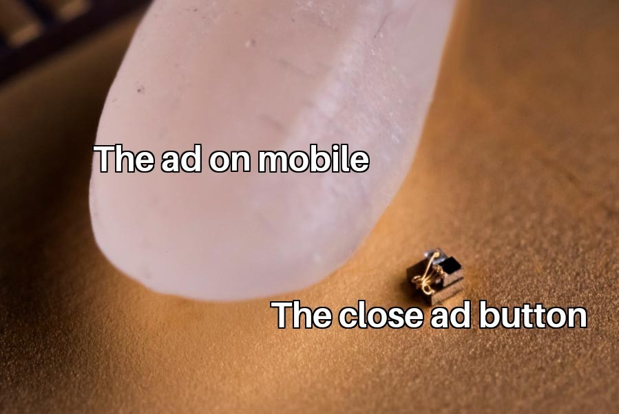 Every mobile ad... - meme