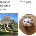 me arguing