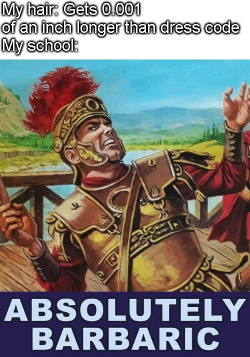 My Roman Ancestors Would Say The Same - meme