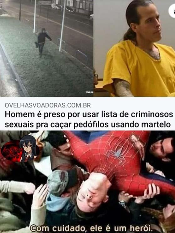Nem todo heroi usa capa - meme