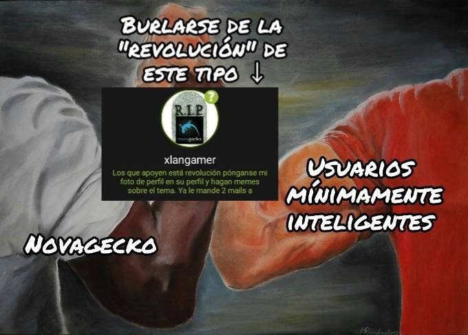 """""""Los usuarios de mi página de memes están subiendo mierda, ¡subamos más mierda para protestar y exigir a Novagecko que lo cambie!"""""""