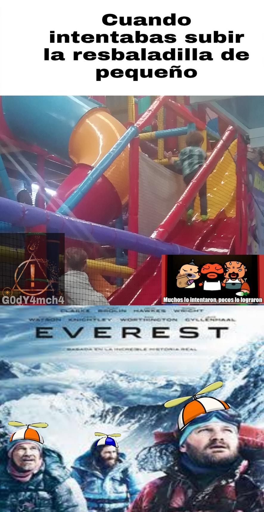 Todos lo intentamos, pocos lo lograron. Everest - meme