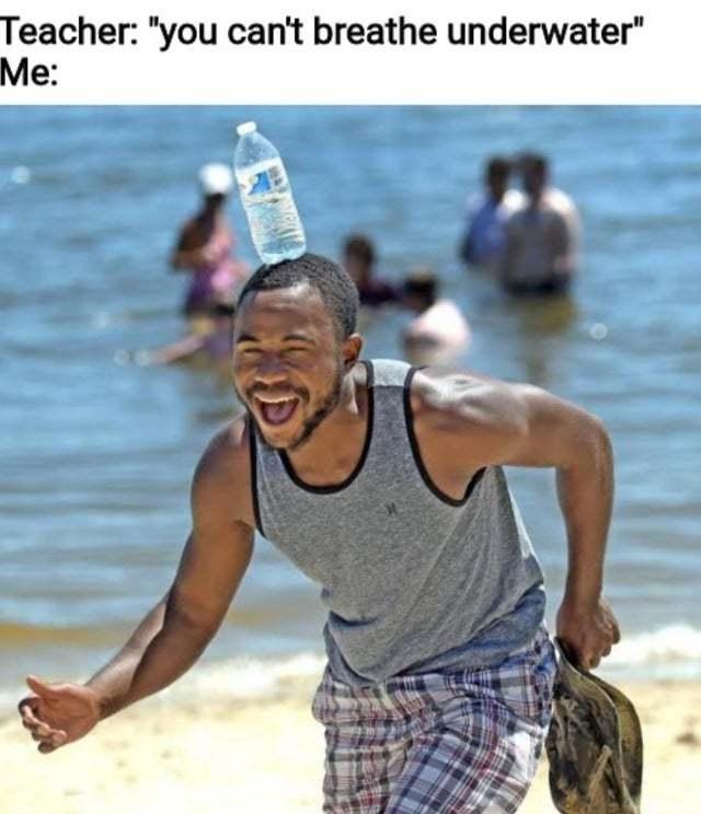 How to breathe underwater - meme
