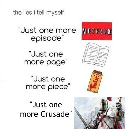 Just one more dead saracen - meme