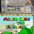 MARIO BROS CON EL LLOCHI