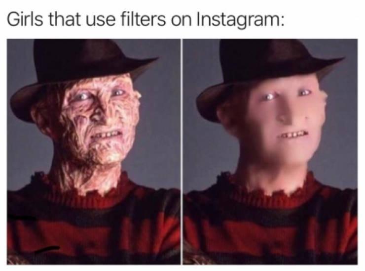 Girls that use filters on Instagram - meme