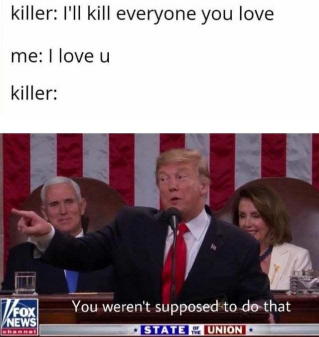 Haha fuck you killer - meme