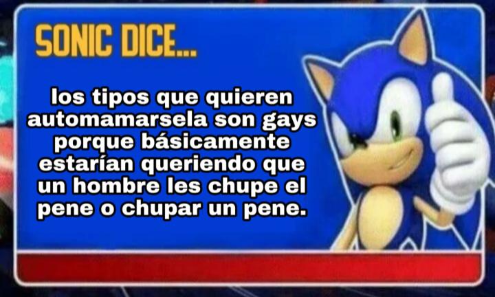 Sonic es muy sabio, se cómo sonic - meme