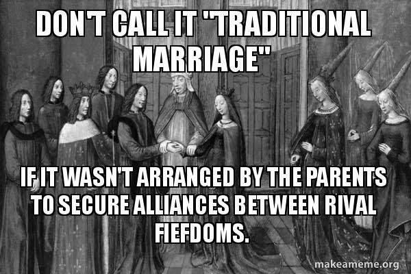 Bring back arranged marriages - meme