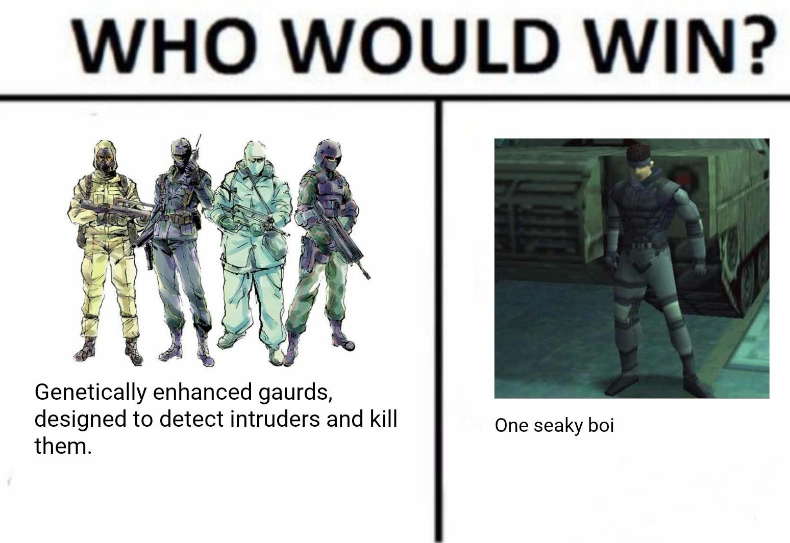My second choice was a sneky boi - meme