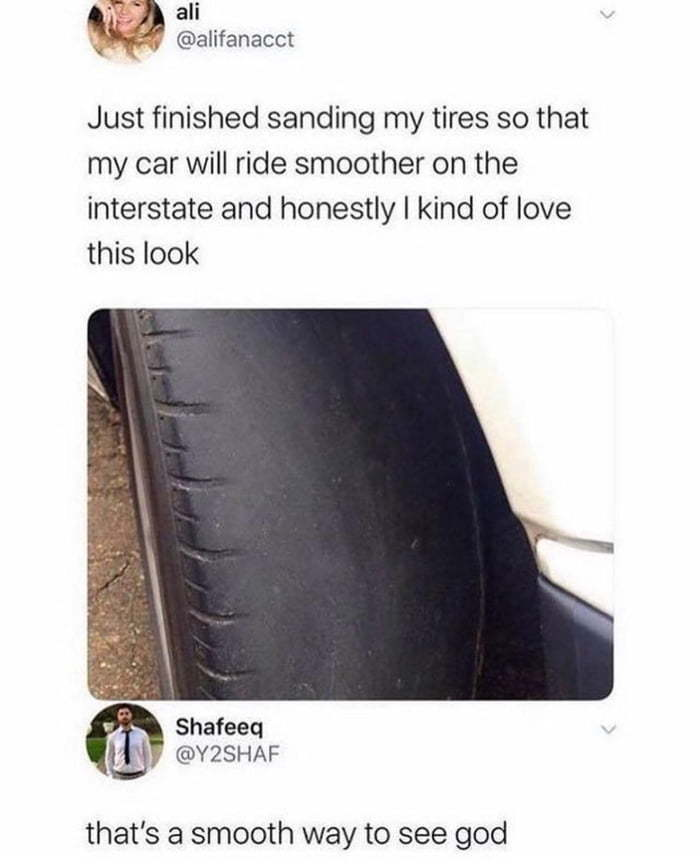 The tires are as smooth as her brain - meme