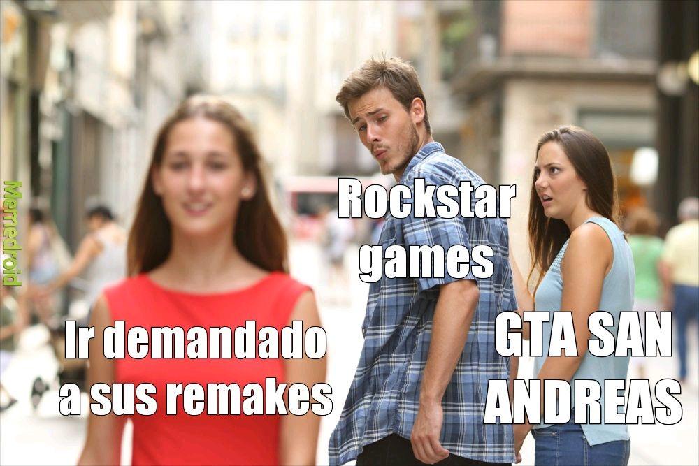 Aunque ya rockstar games está haciendo un remake - meme