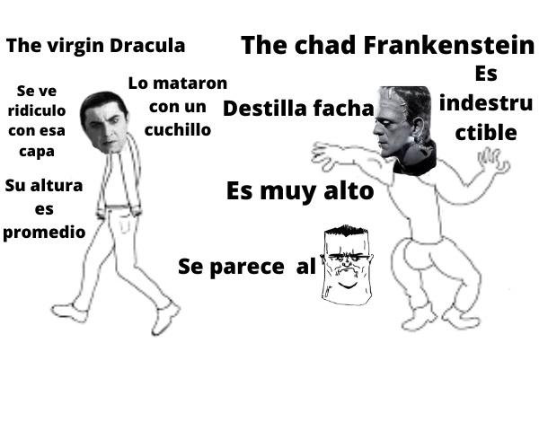 Es el primer meme que hago de este estilo.pd: ya se que no se llama frankenstein, siempre viene el intelectual a joder