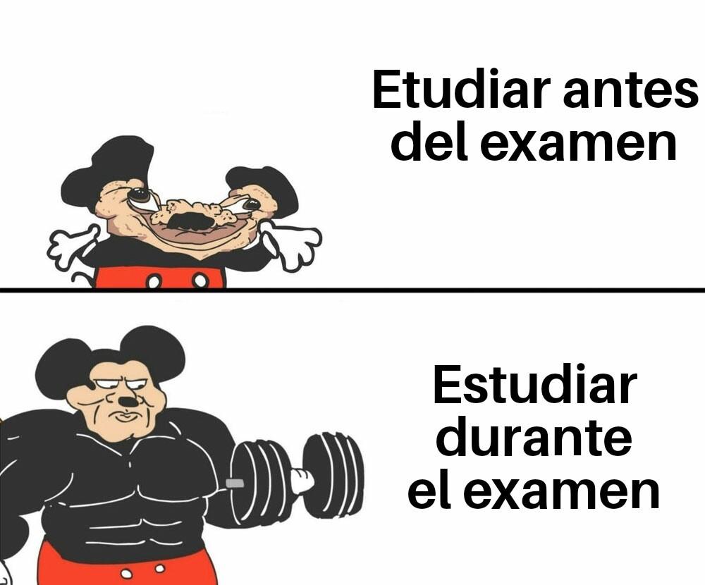 Hacer el examen antes de estudiar - meme