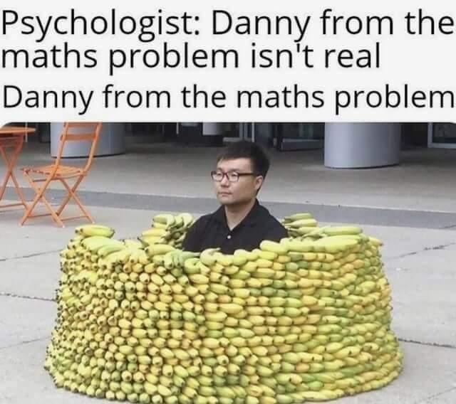 Danny is real... - meme