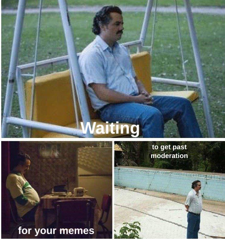 I've got all day - meme