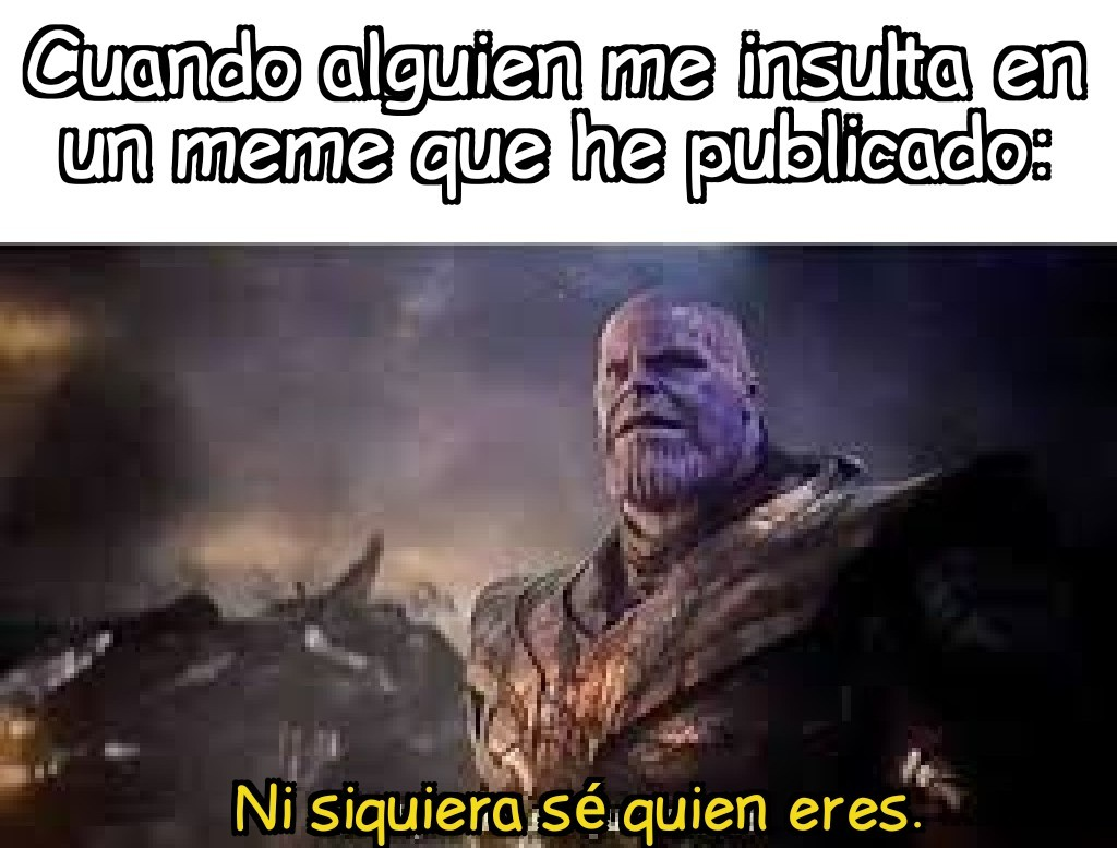Thanos me representa - meme