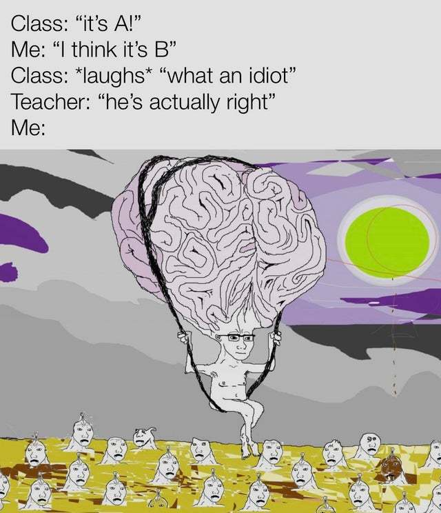 I'm the smartest one here - meme